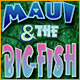 Maui and the Big Fish