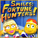 Smiles: Fortune Hunters